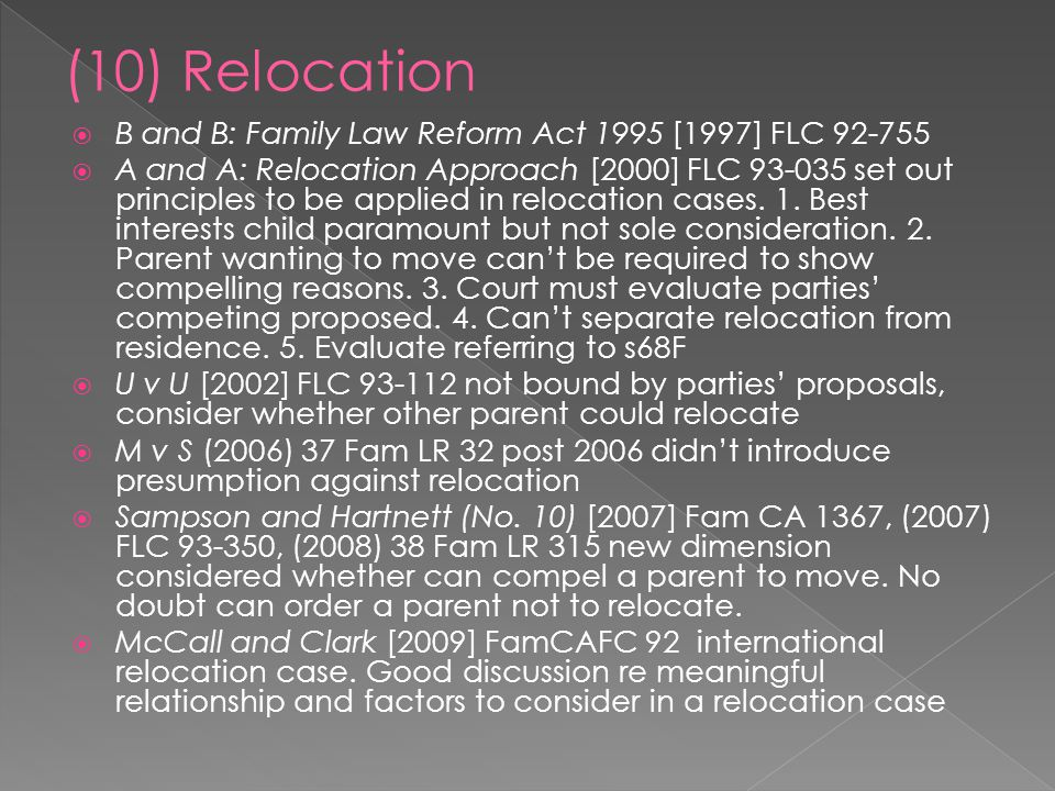 (10) Relocation B and B: Family Law Reform Act 1995 [1997] FLC 92-755